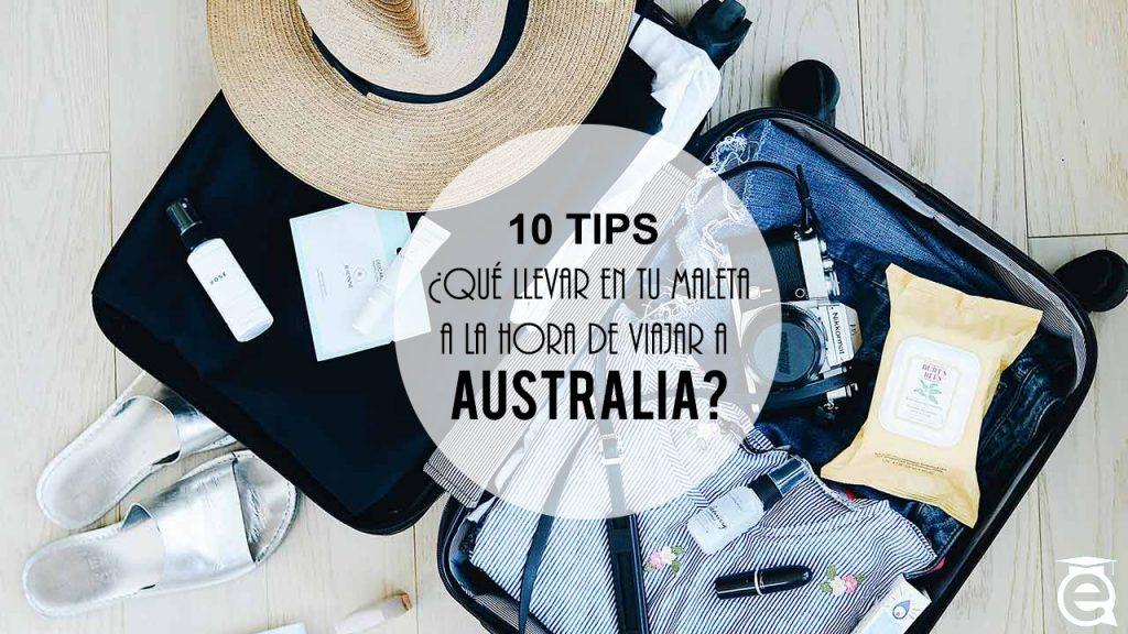 10 TIPS: ¿QUÉ LLEVAR EN TU MALETA PARA ESTUDIAR INGLÉS EN AUSTRALIA?