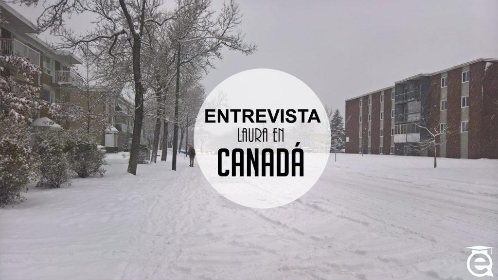 LAURA CUMPLIENDO SU SUEÑO DE ESTUDIAR EN CANADÁ
